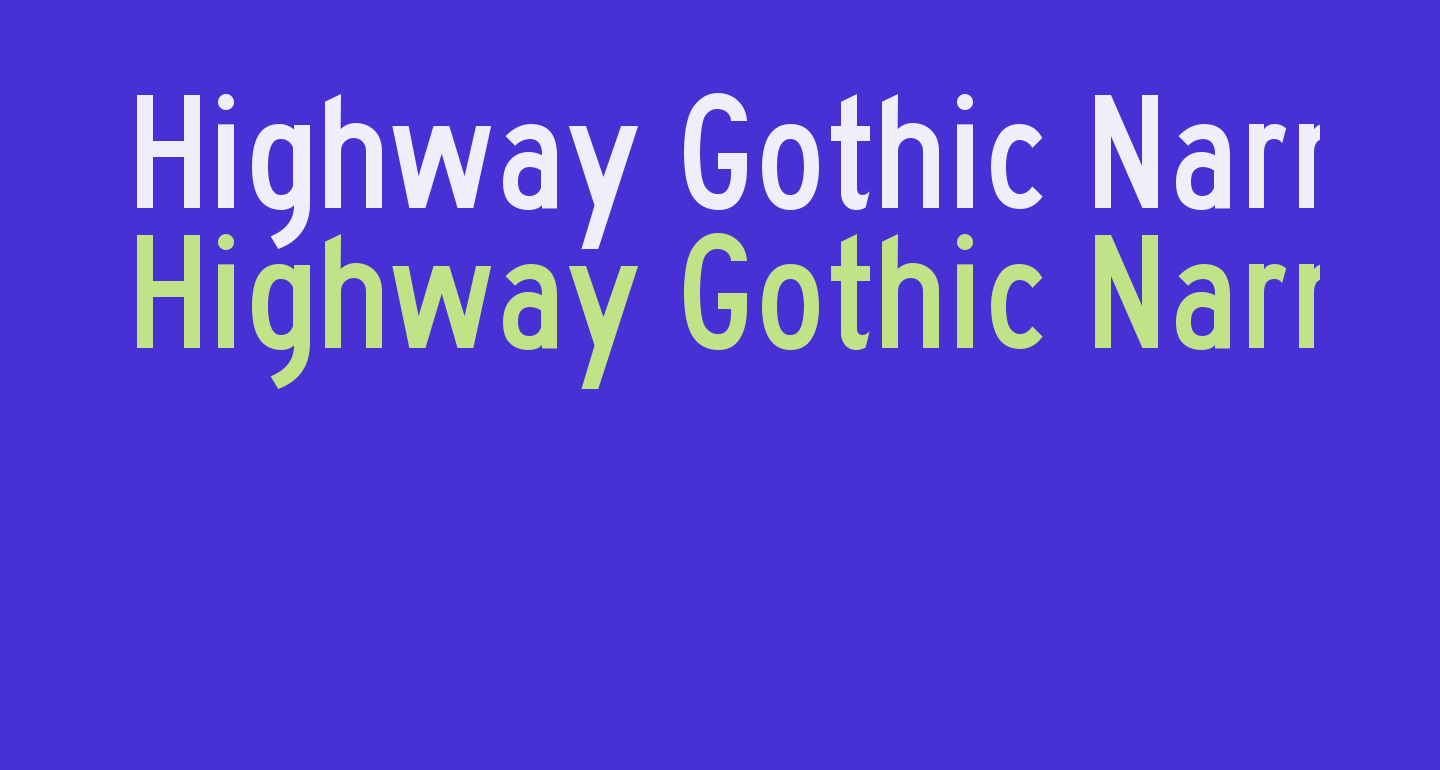 Highway Gothic Narrow