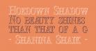 Hoedown Shadow