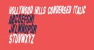 Hollywood Hills Condensed Italic