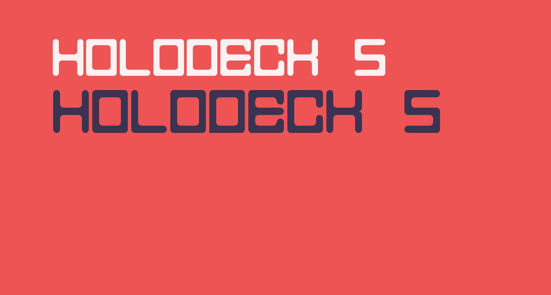 Holodeck 5