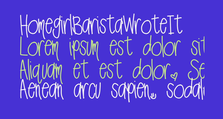 HomegirlBaristaWroteIt