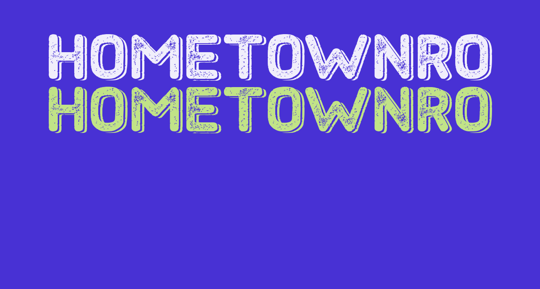 HometownRoughBoldShadow