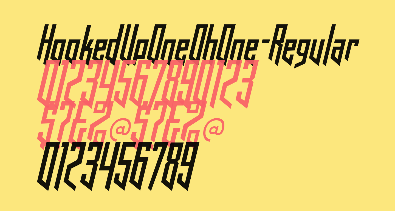 HookedUpOneOhOne-Regular