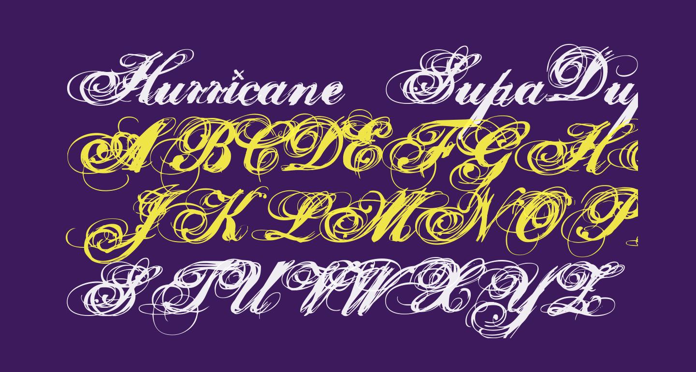 Hurricane  SupaDupaSerif