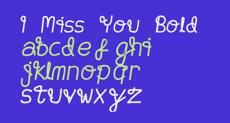 I Miss You Bold