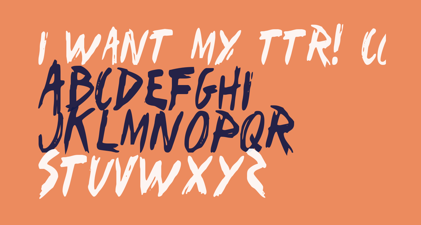I Want My TTR! Condensed
