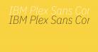 IBM Plex Sans Condensed ExtraLight Italic