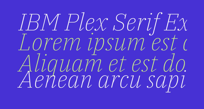 IBM Plex Serif ExtraLight Italic