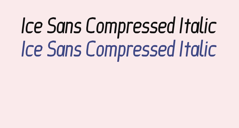Ice Sans Compressed Italic