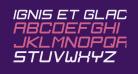 Ignis et Glacies Sharp Italic