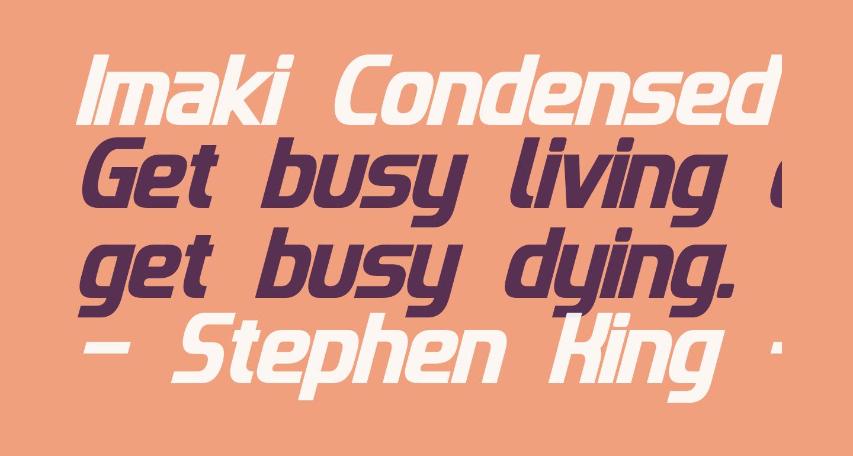 Imaki Condensed Bold Italic