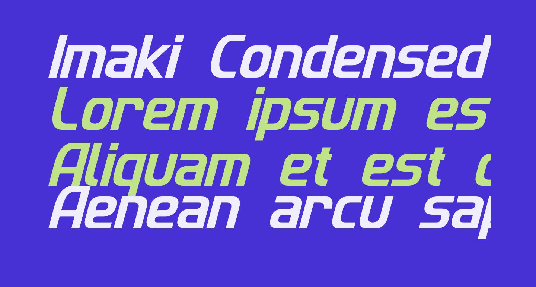Imaki Condensed Italic