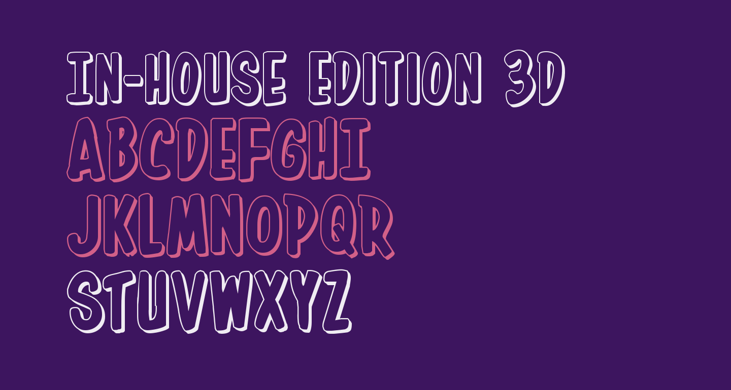 In-House Edition 3D