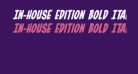 In-House Edition Bold Italic