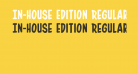 In-House Edition Regular