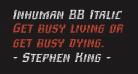 Inhuman BB Italic