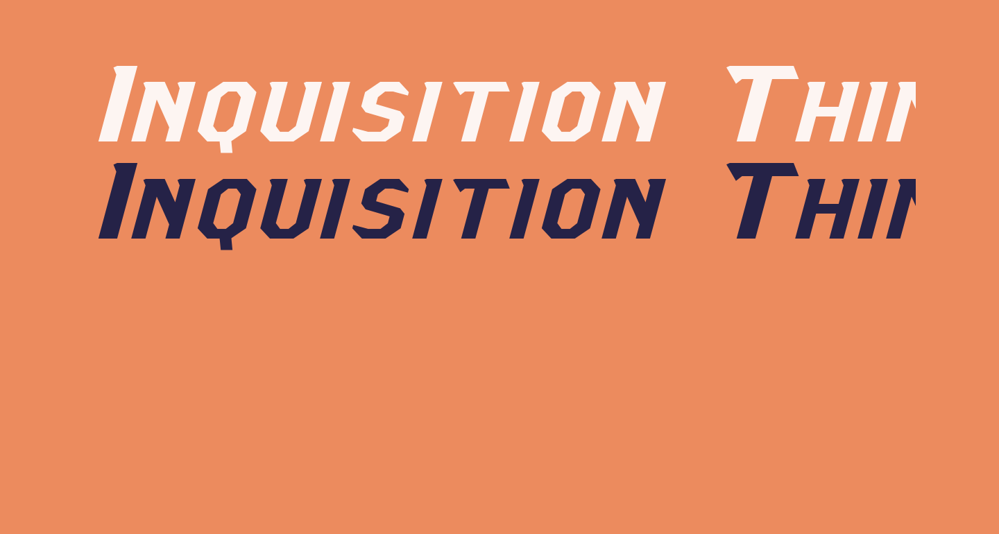 Inquisition Thin Italic
