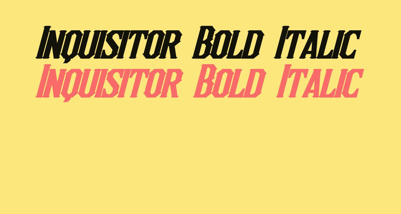 Inquisitor Bold Italic
