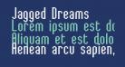 Jagged Dreams