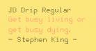 JD Drip Regular