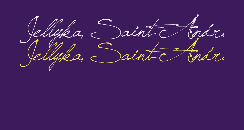 Jellyka, Saint-Andrew's Queen