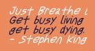 Just Breathe Bold ObliqueSeven