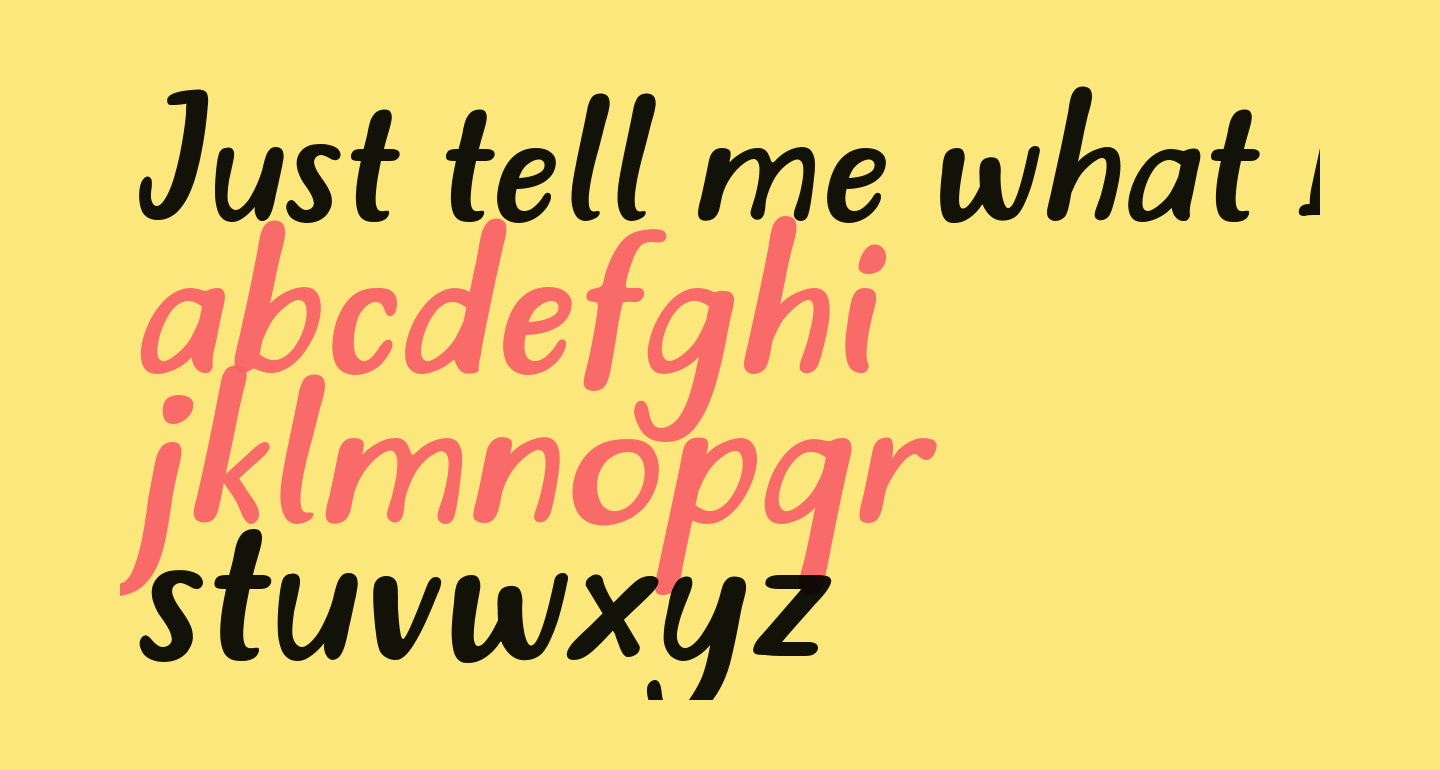 Just tell me what Italic