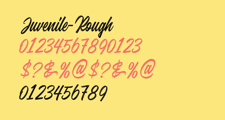 Juvenile-Rough