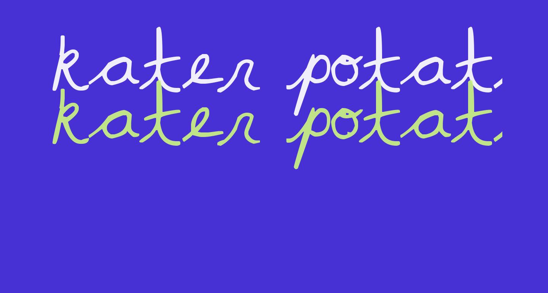 kater potater