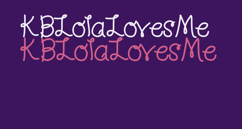 KBLolaLovesMe