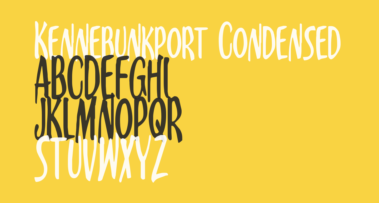 Kennebunkport Condensed