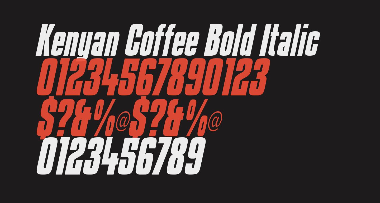 Kenyan Coffee Bold Italic