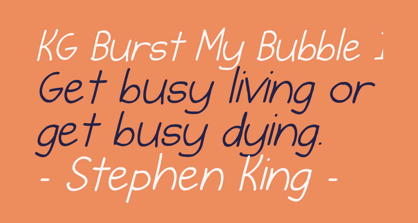 KG Burst My Bubble Italic