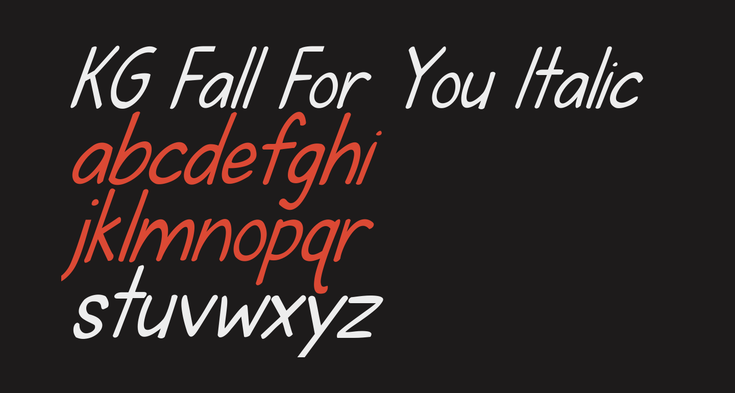 KG Fall For You Italic