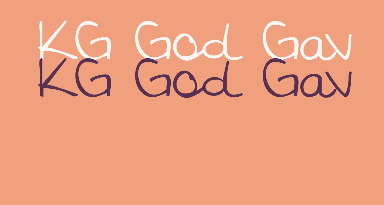 KG God Gave Me You