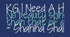 KG I Need A Heart Font