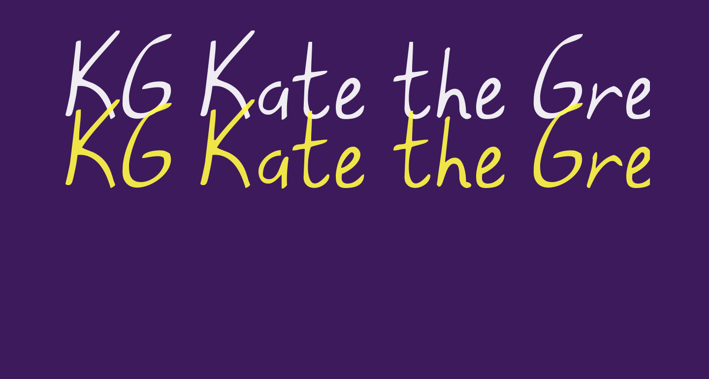 KG Kate the Great