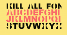 Kill All Fonts