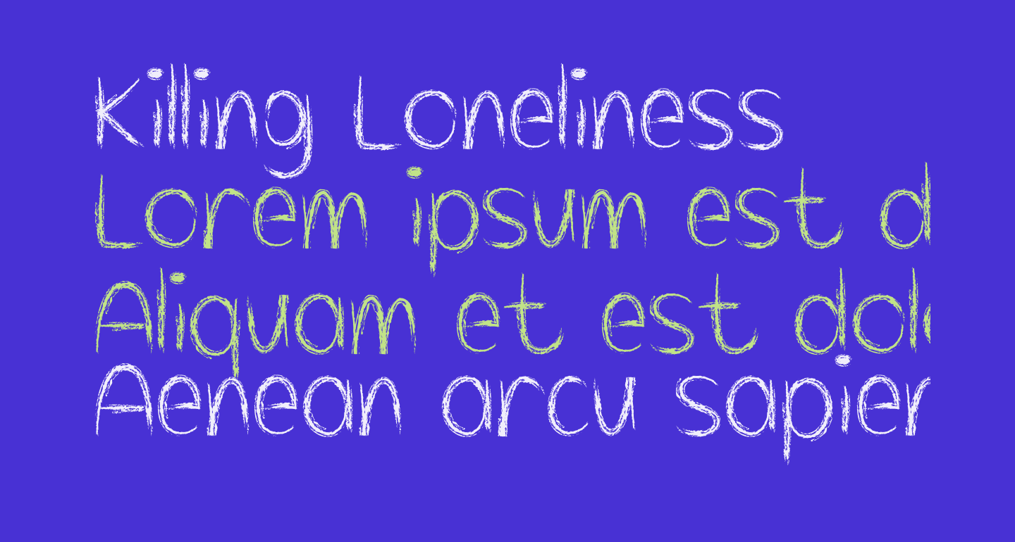 Killing Loneliness