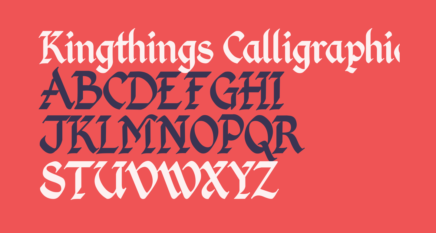 Kingthings Calligraphica