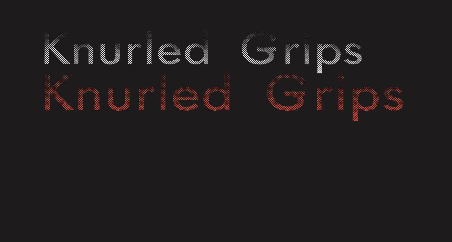 Knurled Grips