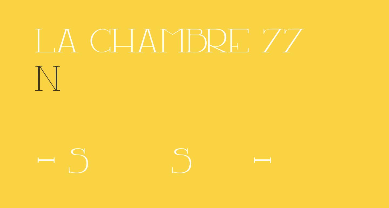 LA CHAMBRE 77