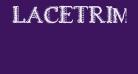 LACETRIM