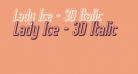 Lady Ice - 3D Italic