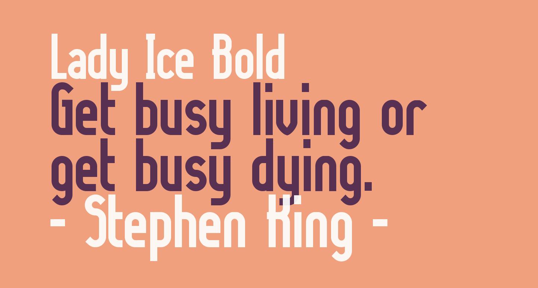 Lady Ice Bold