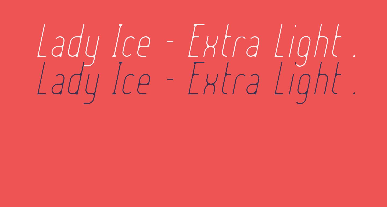Lady Ice - Extra Light Italic