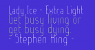 Lady Ice - Extra Light