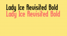 Lady Ice Revisited Bold