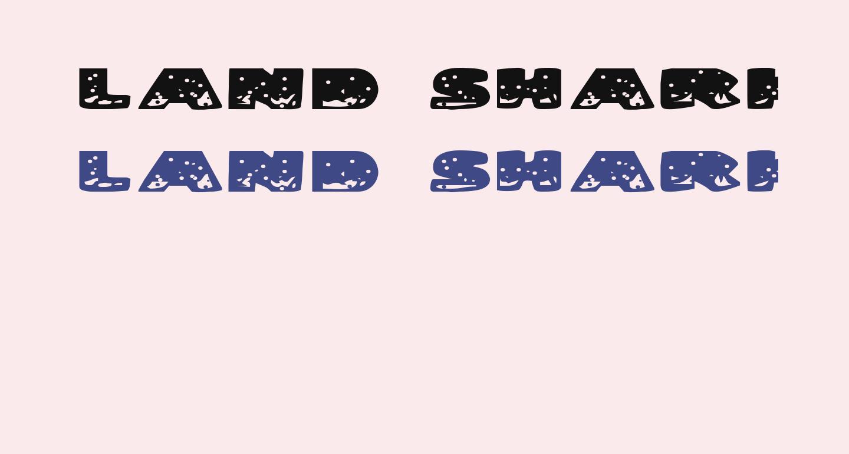 Land Shark Expanded