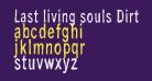 Last living souls Dirty